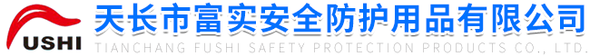 Tianchang Fushi Security Protection Products Co., Ltd.